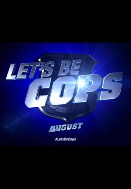 Let   s Be Cops Is The Greatest    80s Film That Was Never Made     A    Lets Be Cops Poster