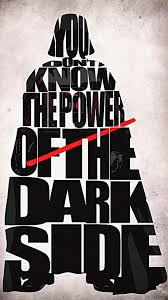 You Know the Power of the Dark Side