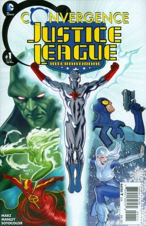 CONVERGENCE - JUSTICE LEAGUE INTERNATIONAL 1