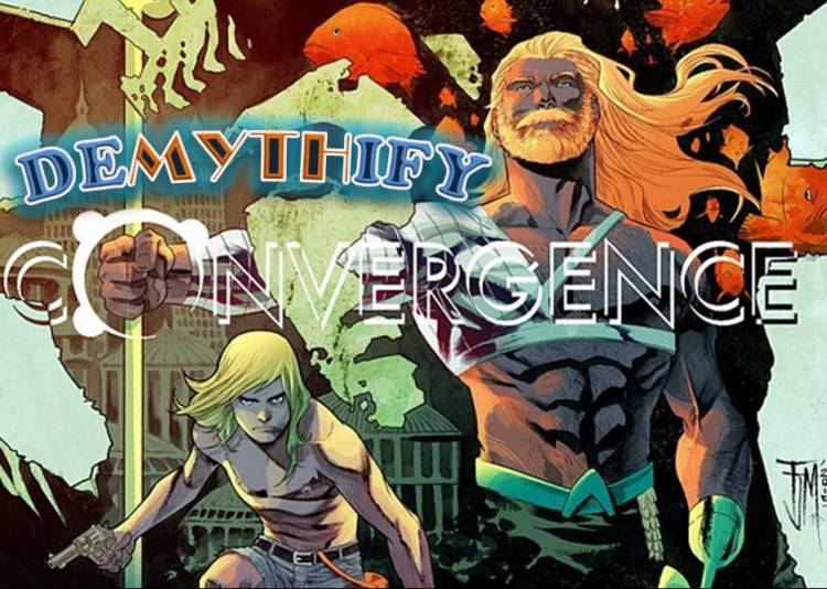 Demythify Convergence #0 & DC Comics weekly endings
