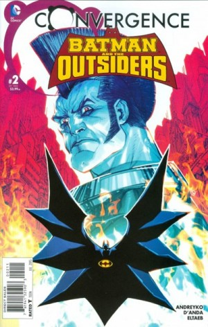 CONVERGENCE - BATMAN and the OUTSIDERS 2