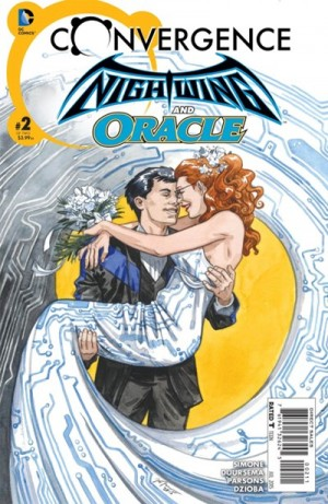 CONVERGENCE - NIGHTWING & ORACLE 2