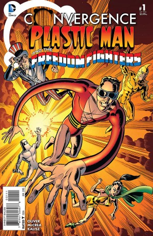 CONVERGENCE - PLASTIC MAN and the FREEDOM FIGHTERS 1