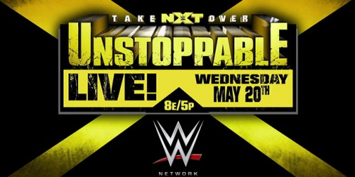 NXT 'TakeOver: Unstoppable' - Confirmed, Potential Matches, & Discussion  Takeover_unstop_date_051115rev-500x250