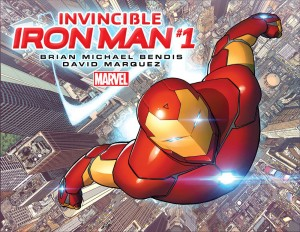 Invincible Iron Man #1 Bendis