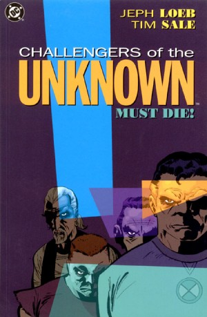 Challengers of The Unknown Must Die TPB