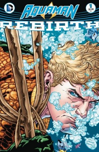10. Aquaman Rebirth #1