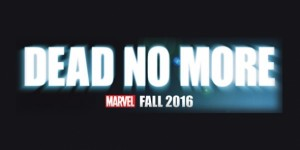 Dead No More Fall 2016 Amazing Spider-Man Marvel