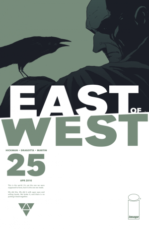 East of West 25
