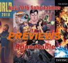 PREVIEWS Roundtable July 2016 comic book solicitations