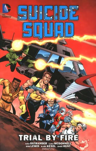 Suicide Squad volume 1 Trial by Fire