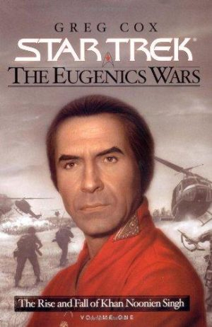 Star Trek the Eugenics Wars Part 1