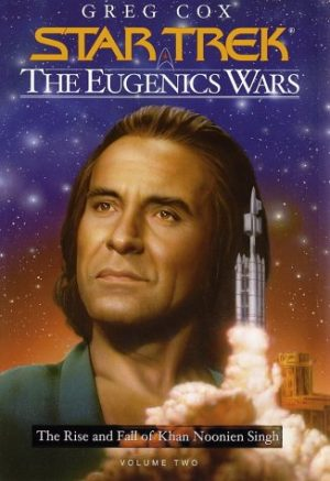 Star Trek the Eugenics Wars Part 2