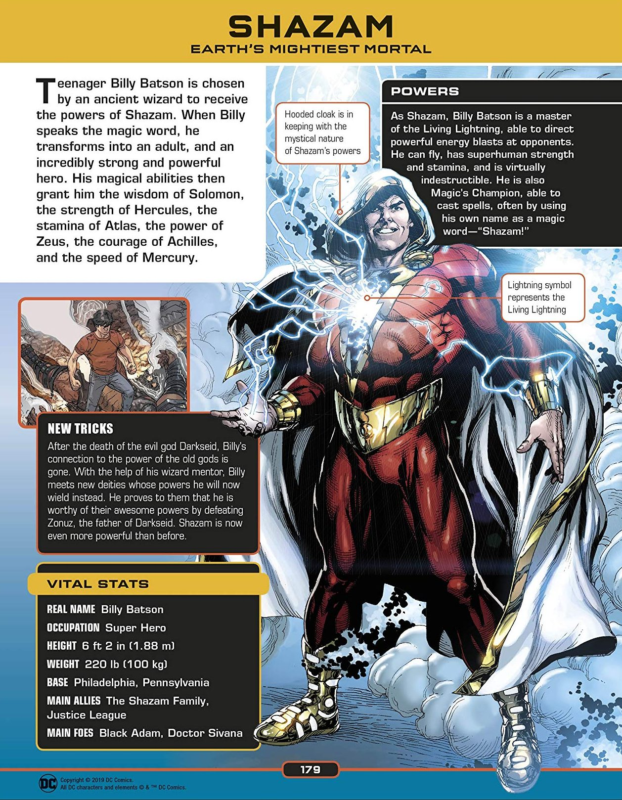 (1) An early scene in the movie includes the old Wizard Shazam explaining with imagery to Billy Batson that a champion was picked before him and that they ...