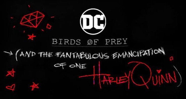 Dc Comics Universe Unveils Newest Birds Of Prey The Fantabulous Emancipation Of One Harley Quinn Movie Poster Spoilers Inside Pulse