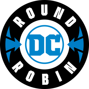 <div>DC Comics Announces Winners & Losers As DC Round Robin Enters Round 2 With Only 8 Titles With Art Reveals!</div>